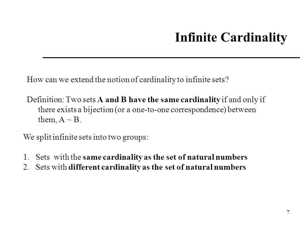 Infinite Cardinality How can we extend the notion of cardinality to infinite sets