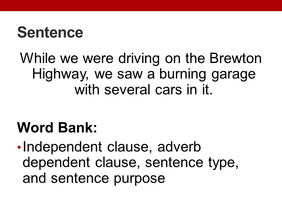 Sentence While we were driving on the Brewton Highway, we saw a burning garage with several cars in it.