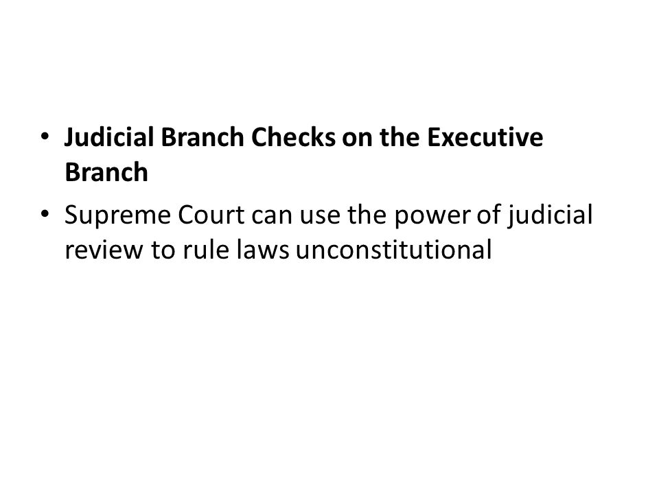 Judicial Branch Checks on the Executive Branch
