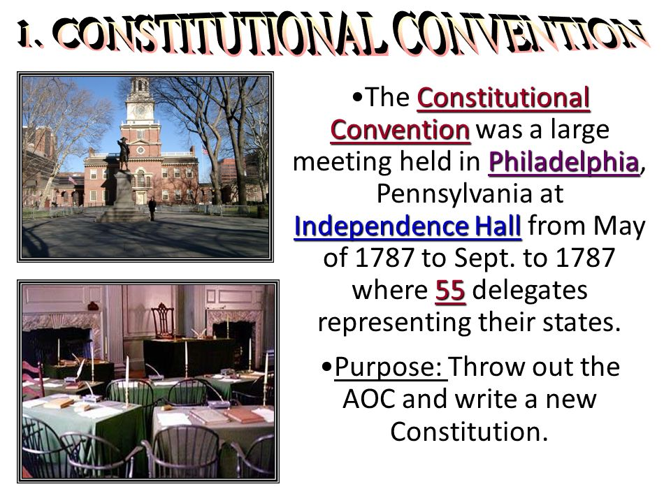 1. CONSTITUTIONAL CONVENTION