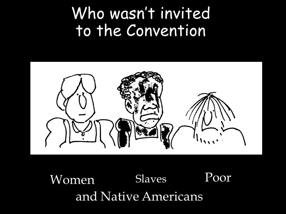 Who wasn't invited to the Convention