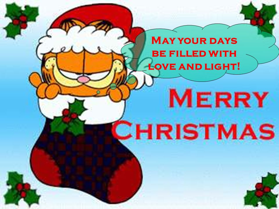 May your days be filled with love and light!