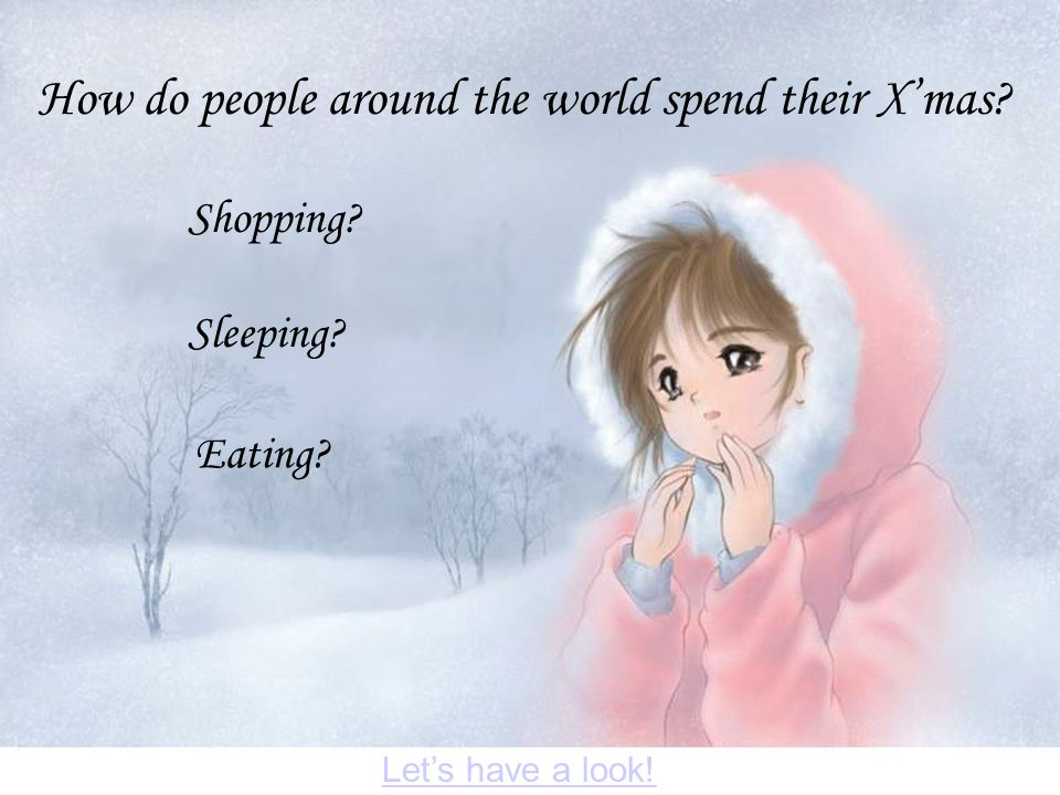 How do people around the world spend their X'mas