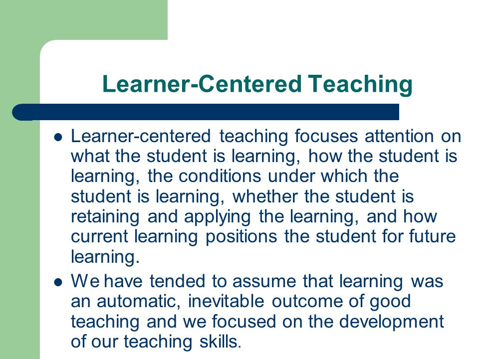Learner Centered Teaching Ppt Video Online Download