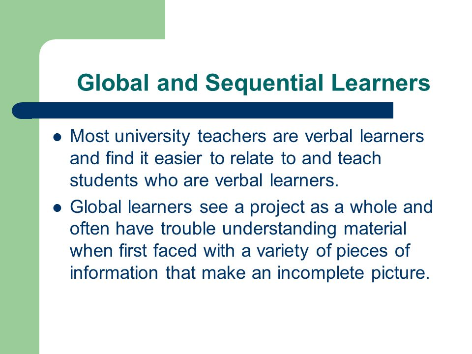 Global and Sequential Learners