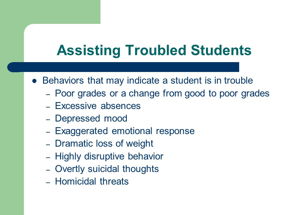 Assisting Troubled Students