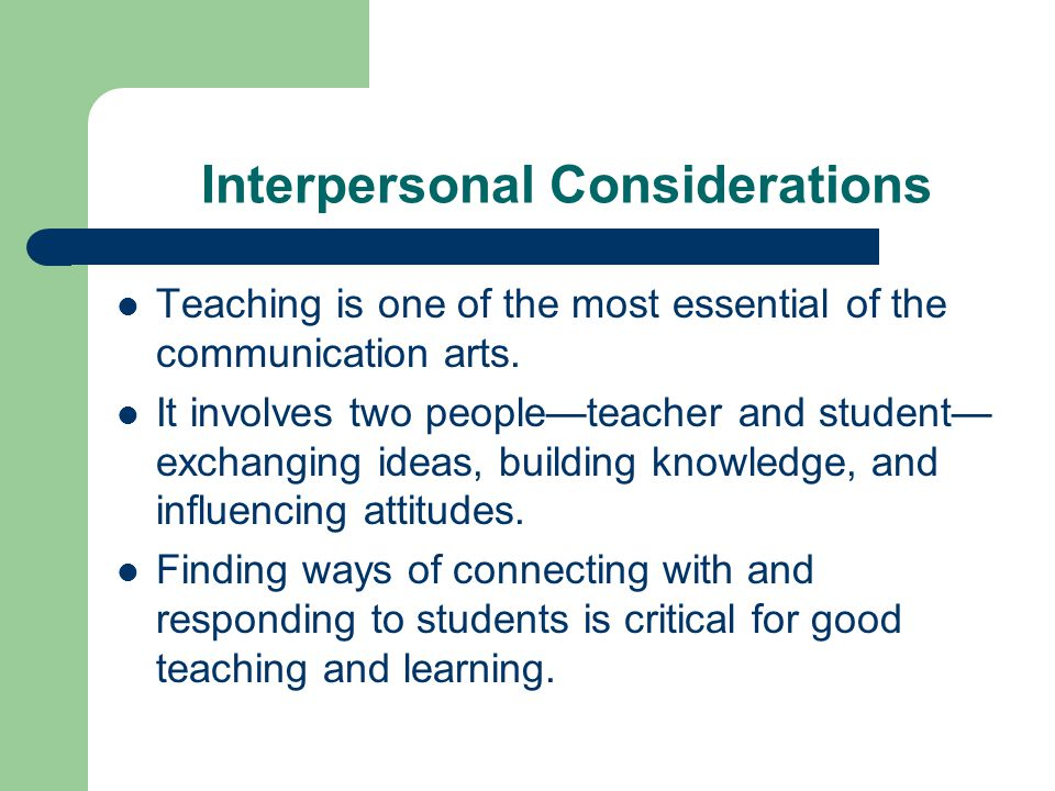 Interpersonal Considerations