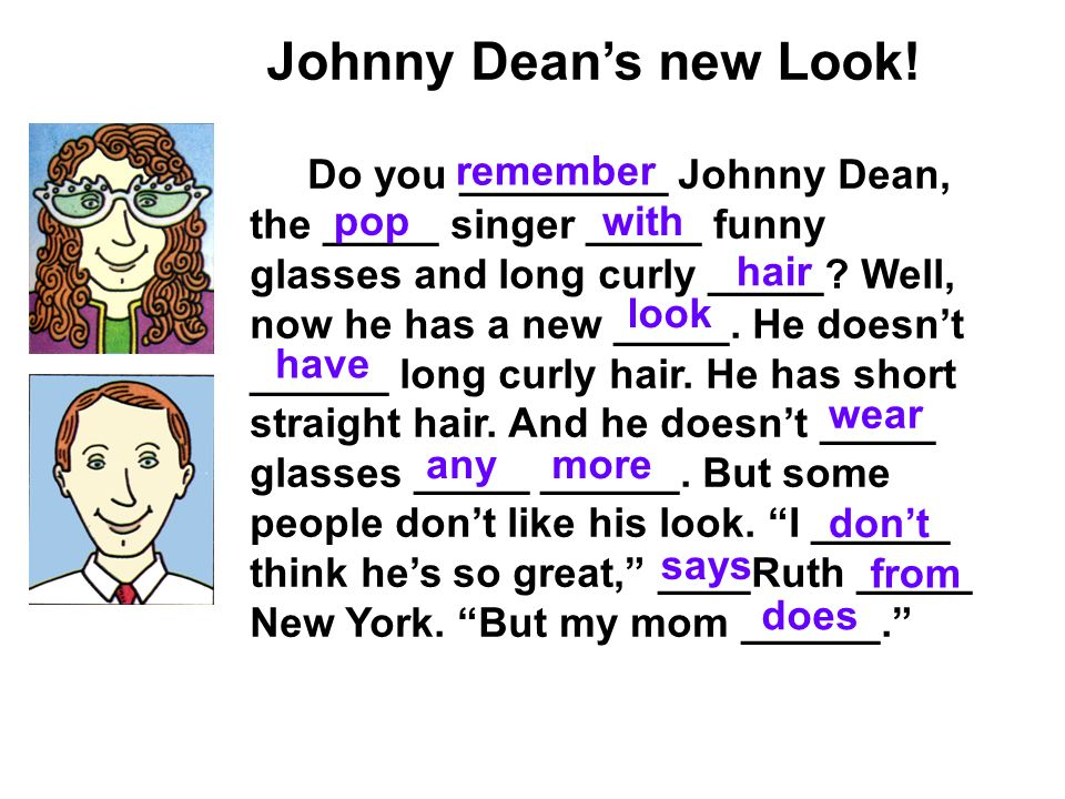 Johnny Dean's new Look!