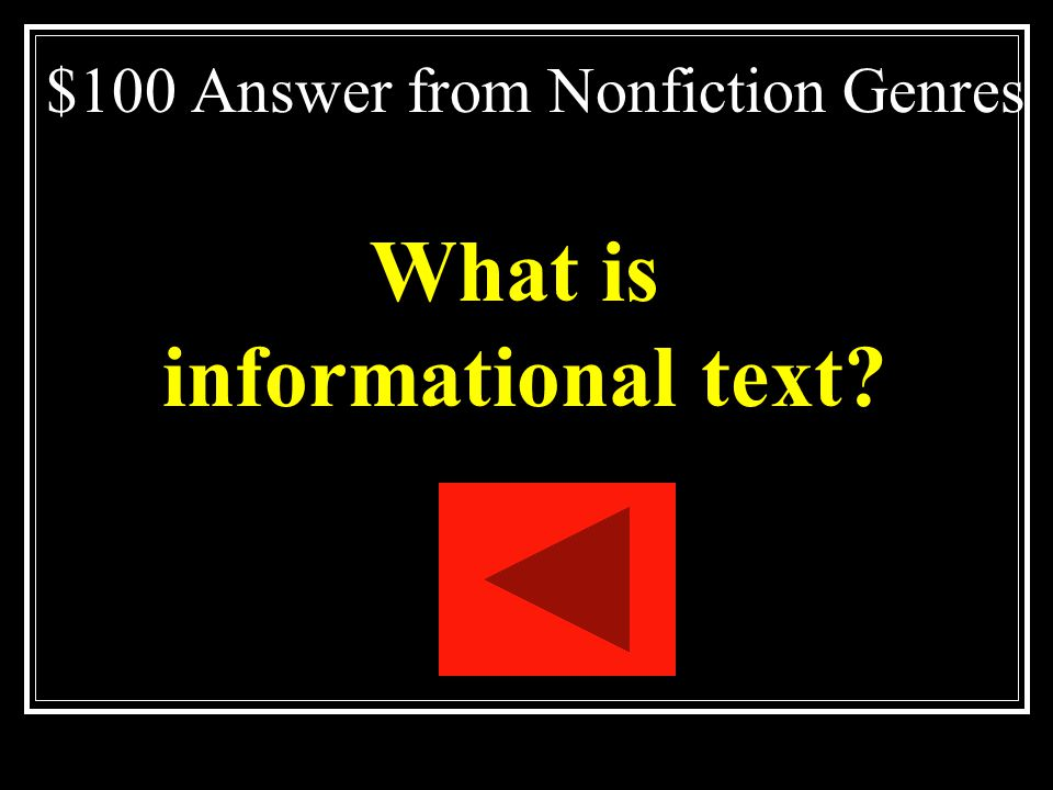 $100 Answer from Nonfiction Genres