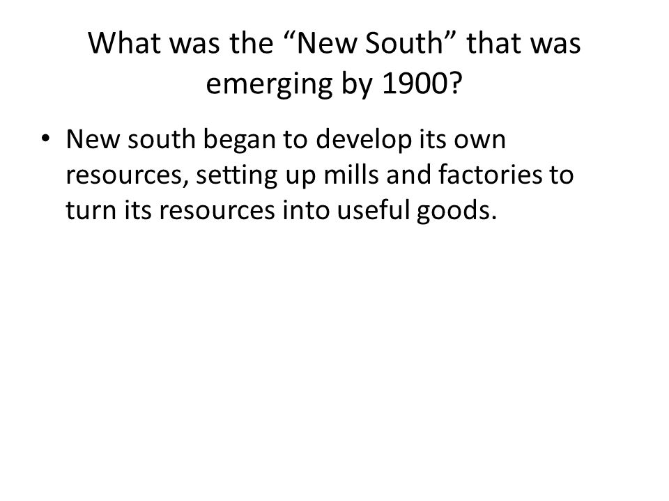 What was the New South that was emerging by 1900