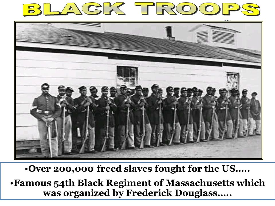 Over 200,000 freed slaves fought for the US…..