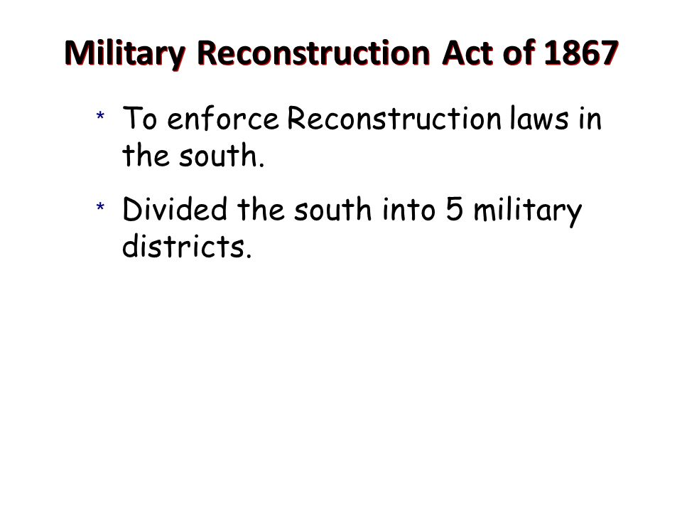 Military Reconstruction Act of 1867