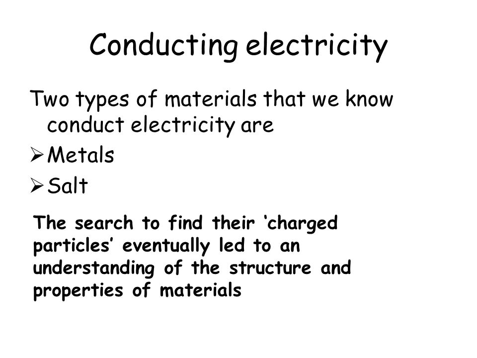 Conducting electricity