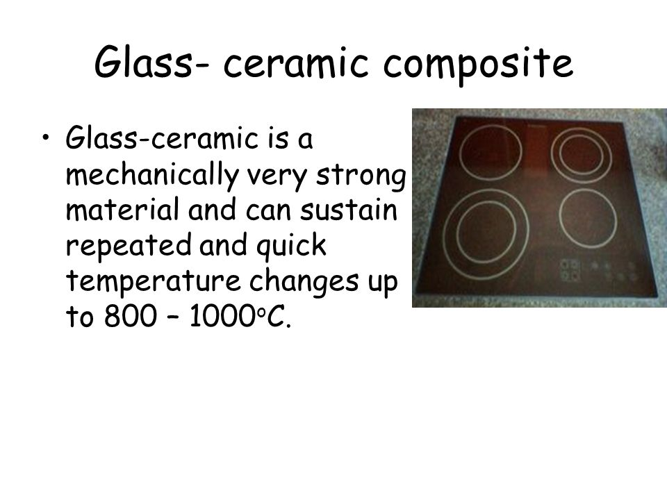 Glass- ceramic composite