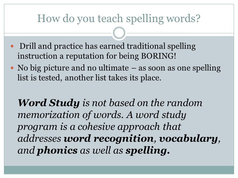 How do you teach spelling words