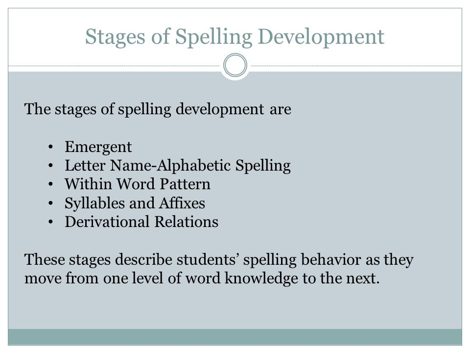Stages of Spelling Development