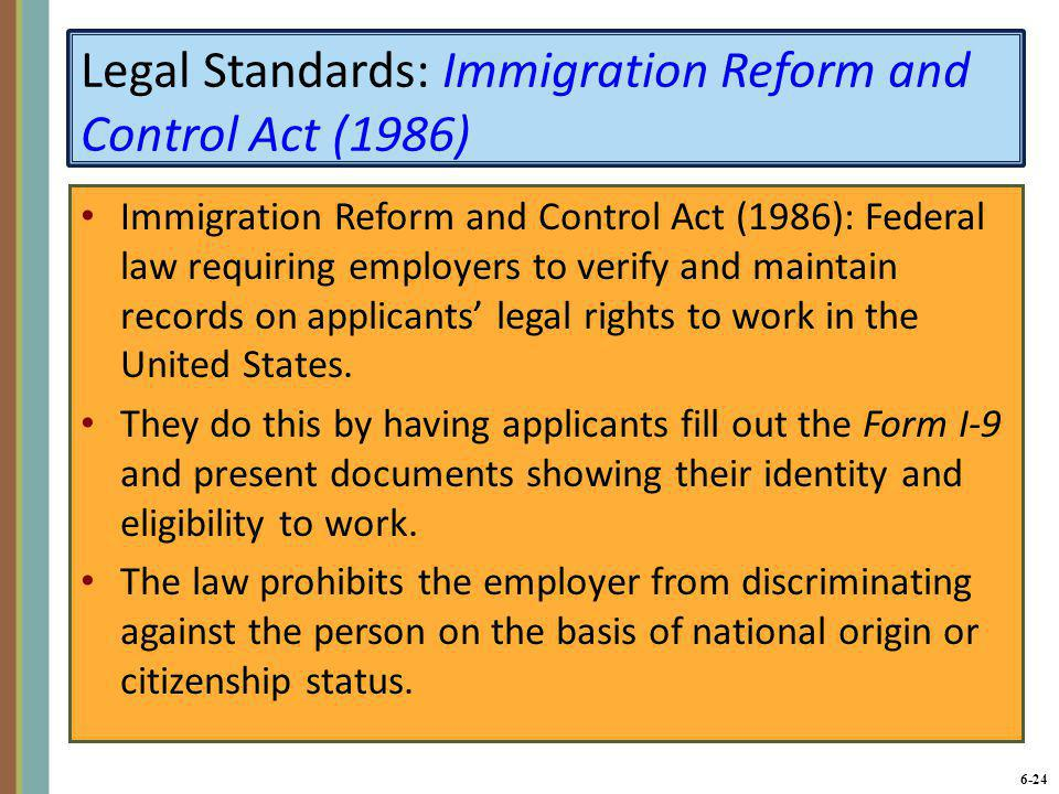 Legal Standards: Immigration Reform and Control Act (1986)