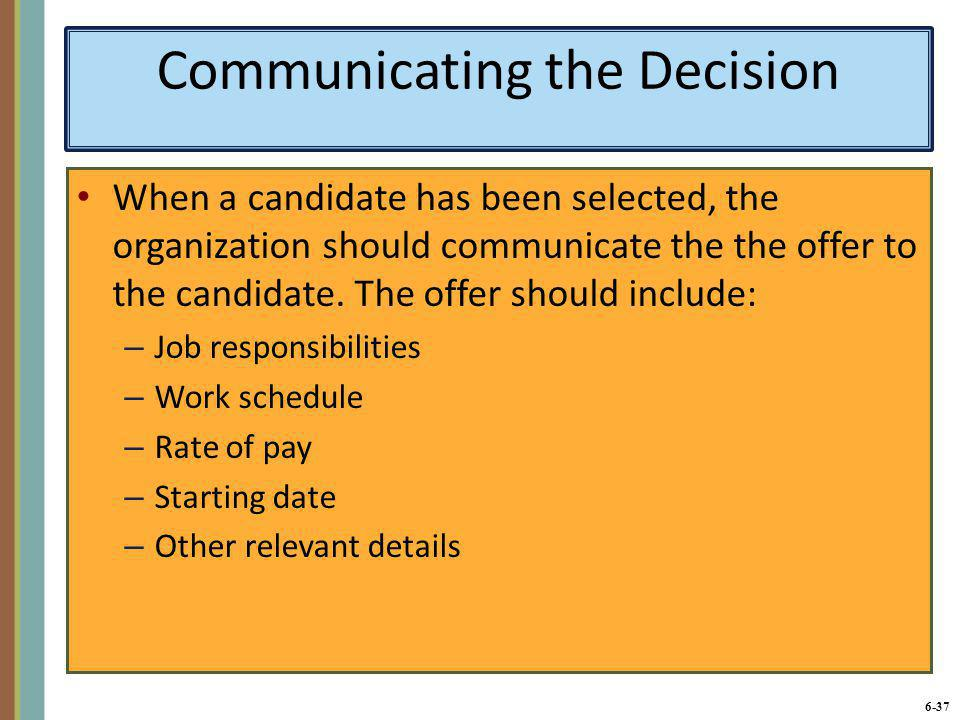 Communicating the Decision