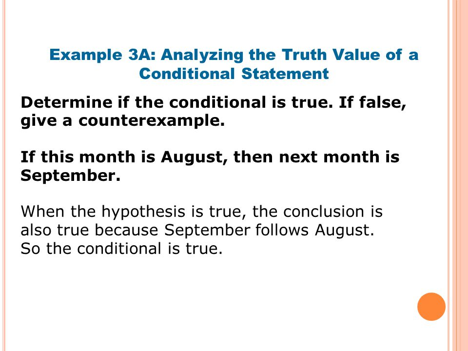 Example 3A: Analyzing the Truth Value of a Conditional Statement