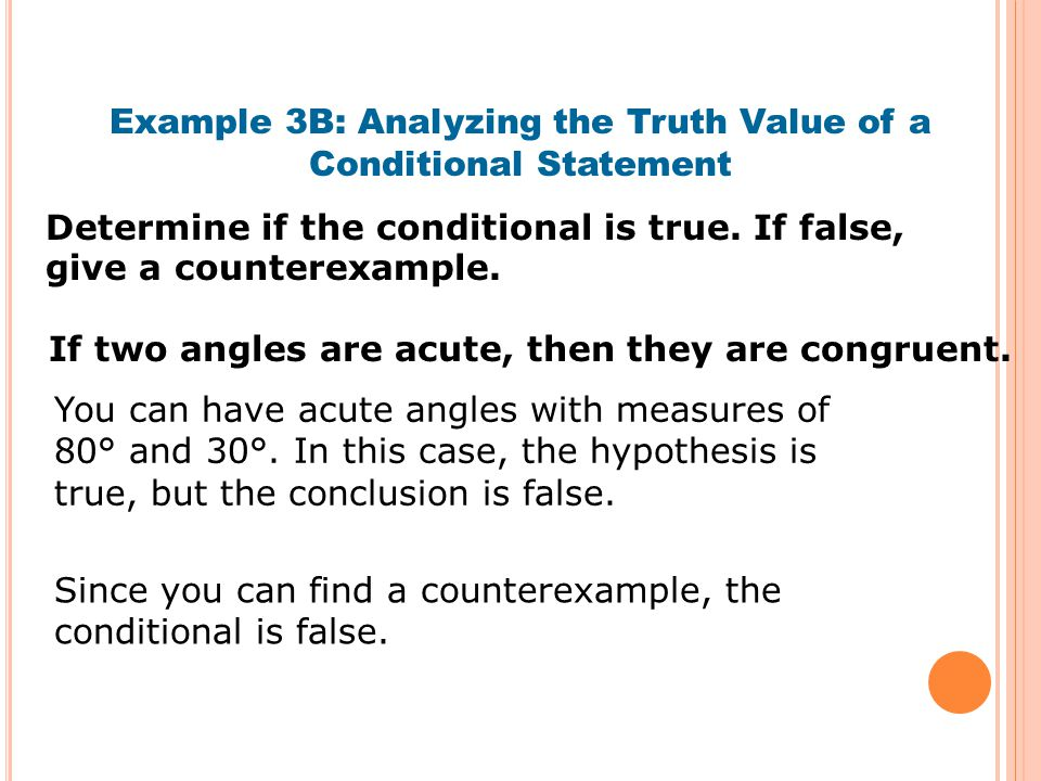 Example 3B: Analyzing the Truth Value of a Conditional Statement