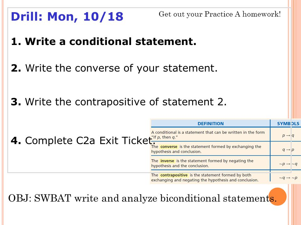 Drill: Mon, 10/18 1. Write a conditional statement.