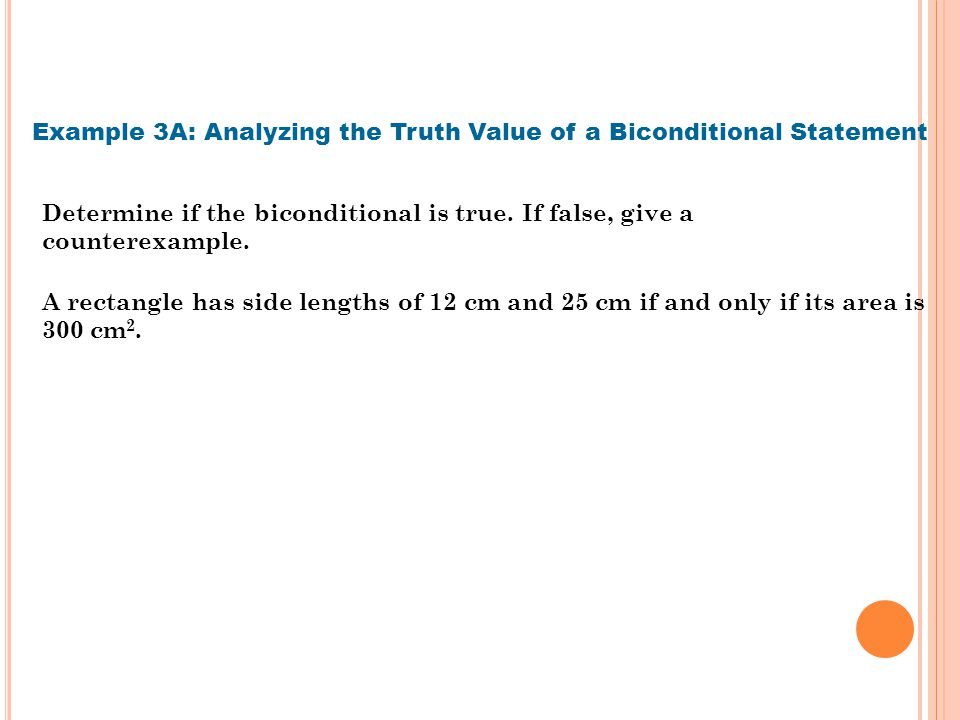 Example 3A: Analyzing the Truth Value of a Biconditional Statement