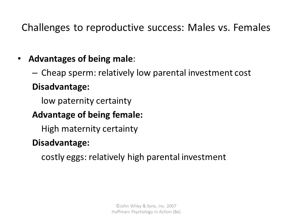 Challenges to reproductive success: Males vs. Females