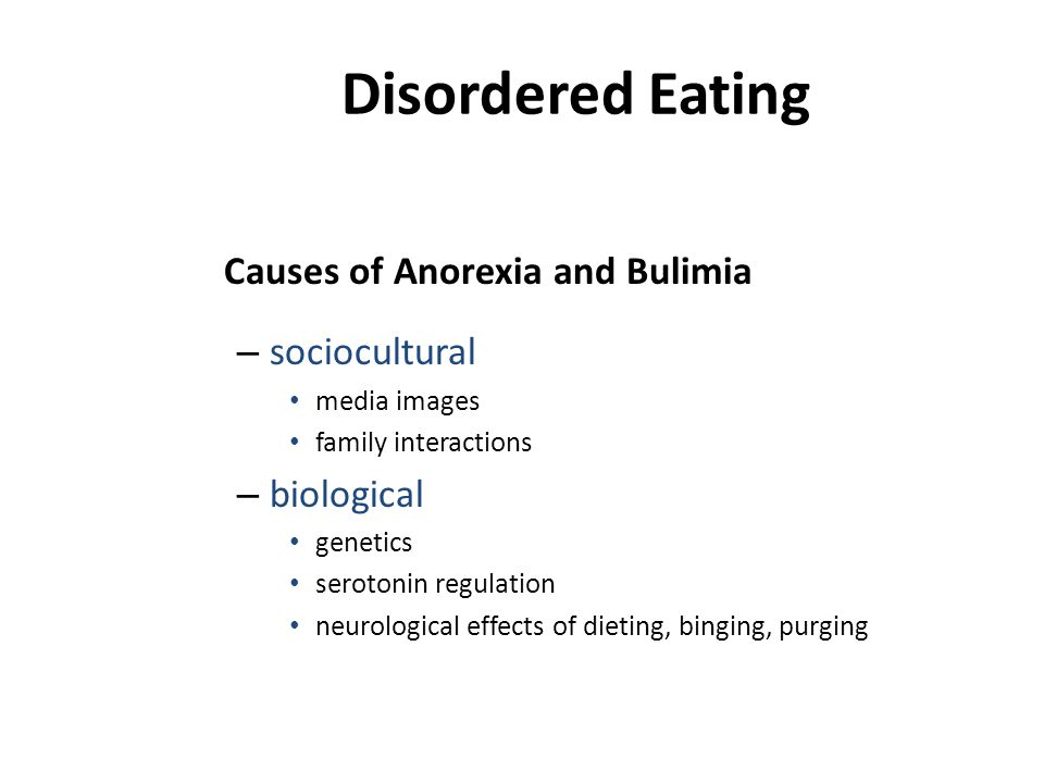 Disordered Eating Causes of Anorexia and Bulimia sociocultural