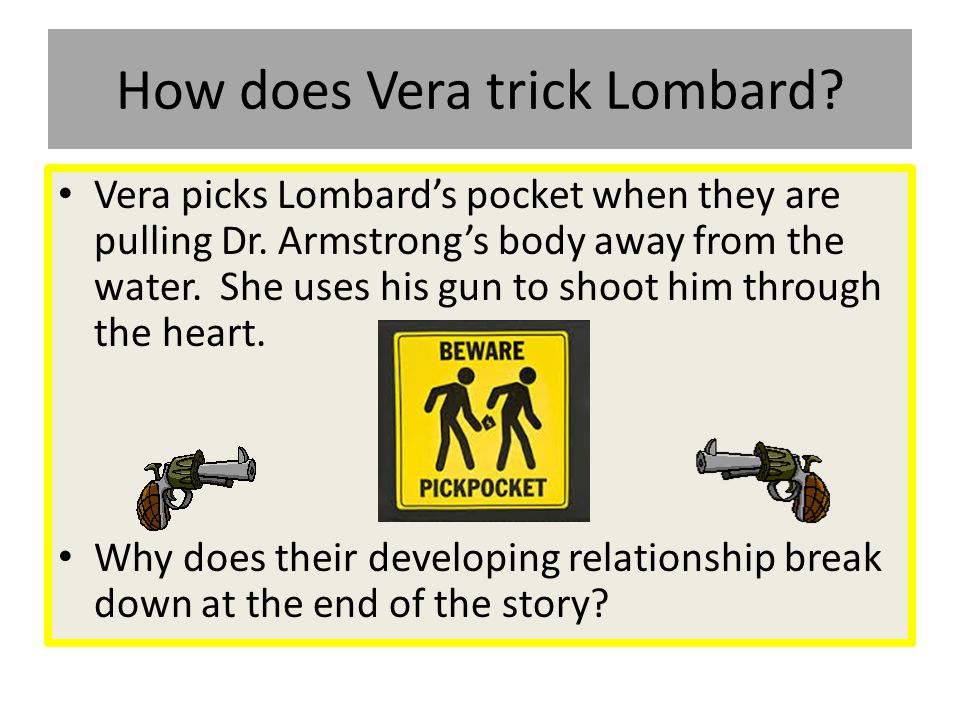 How does Vera trick Lombard
