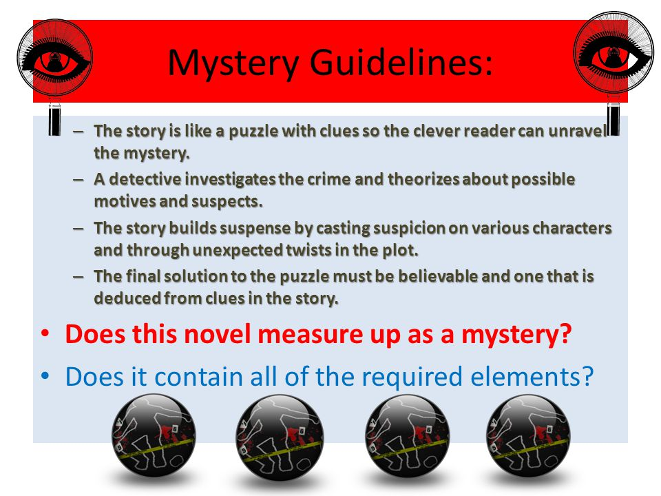 Mystery Guidelines: Does this novel measure up as a mystery