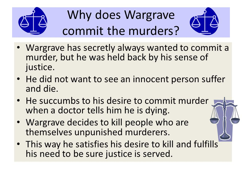 Why does Wargrave commit the murders