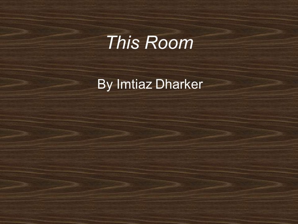 This Room By Imtiaz Dharker