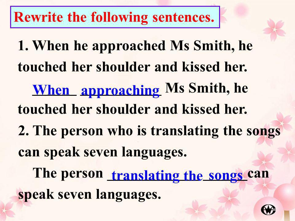 Rewrite the following sentences.