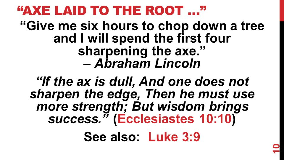 Axe Laid to the Root …