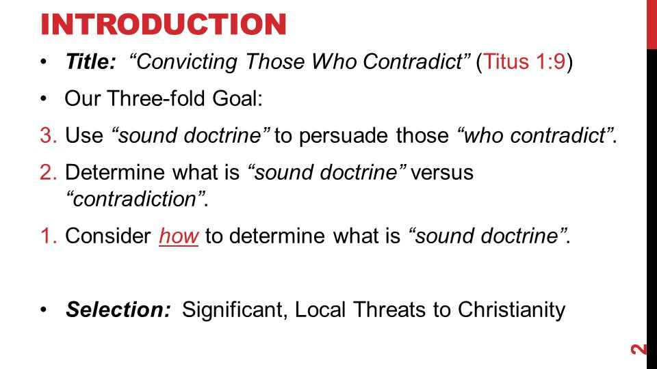 Introduction Title: Convicting Those Who Contradict (Titus 1:9)