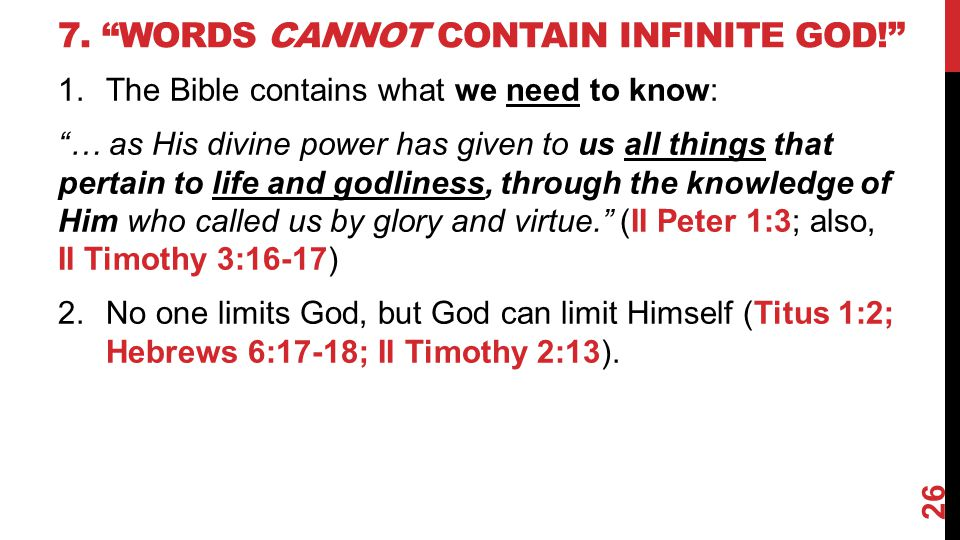 7. Words cannot contain infinite God!