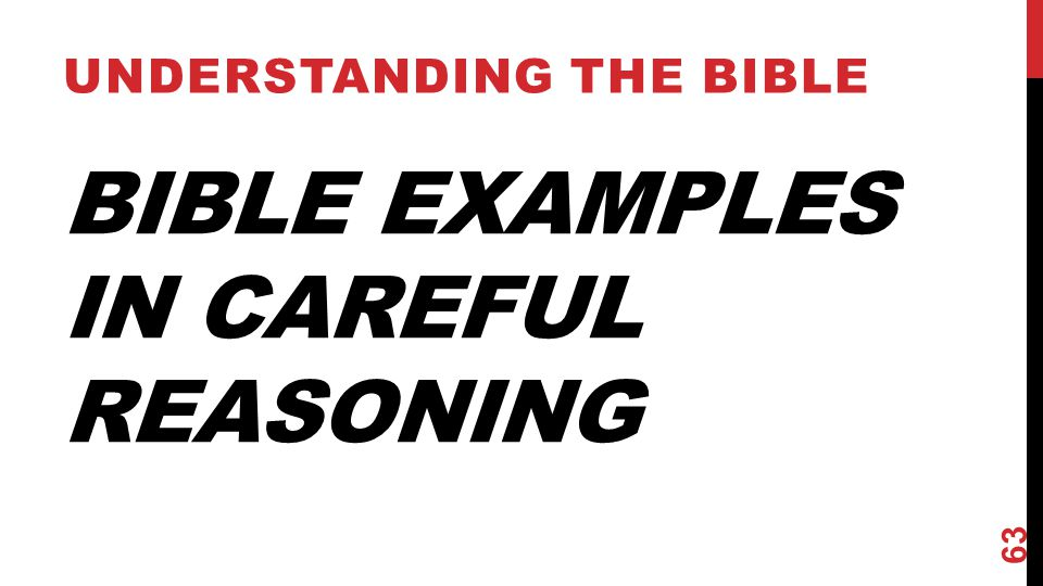 Bible Examples in Careful Reasoning