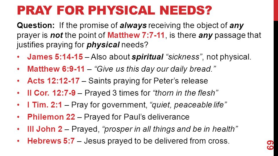 Pray for Physical Needs
