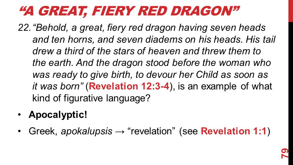 A Great, Fiery Red Dragon