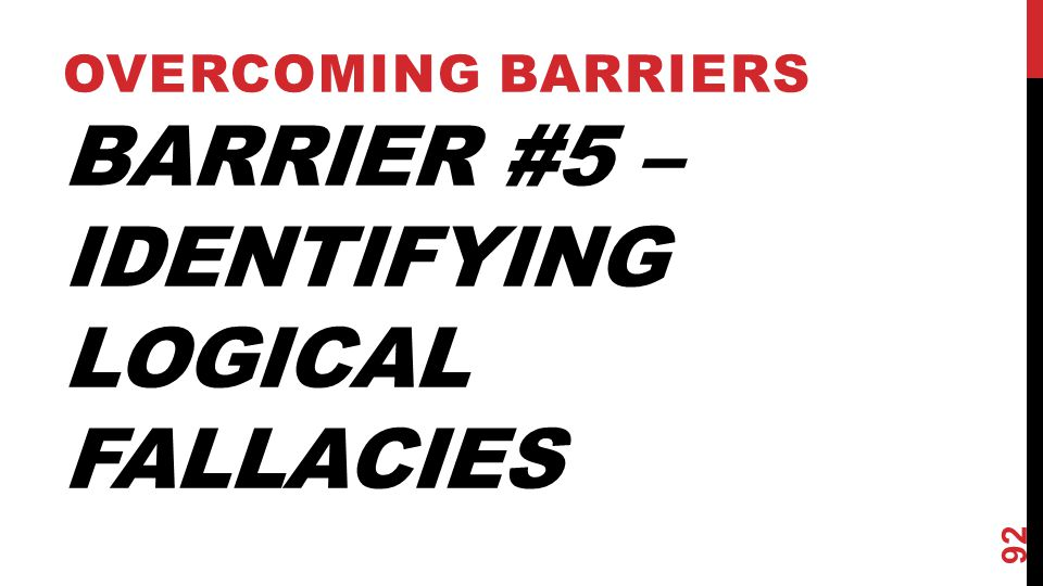 Barrier #5 – Identifying Logical Fallacies