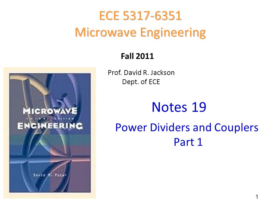 Notes 19 ECE 5317-6351 Microwave Engineering