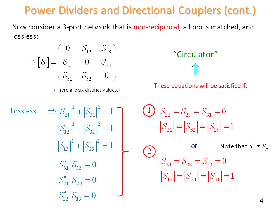 Power Dividers and Directional Couplers (cont.)