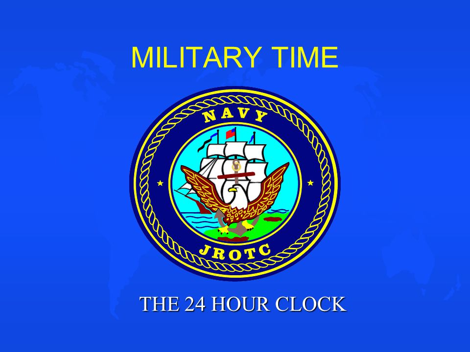MILITARY TIME THE 24 HOUR CLOCK