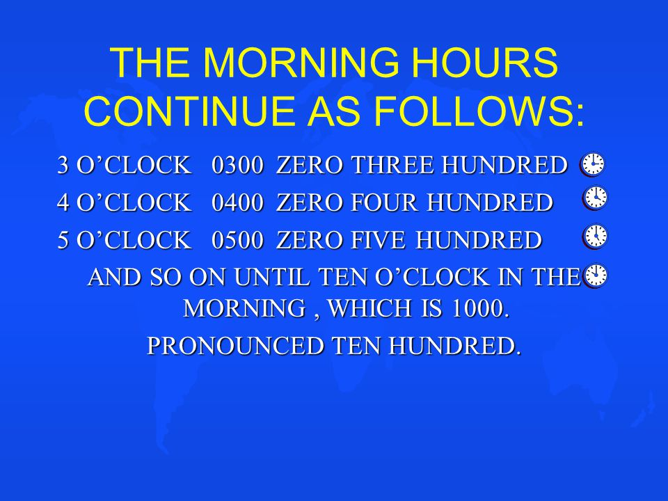 THE MORNING HOURS CONTINUE AS FOLLOWS: