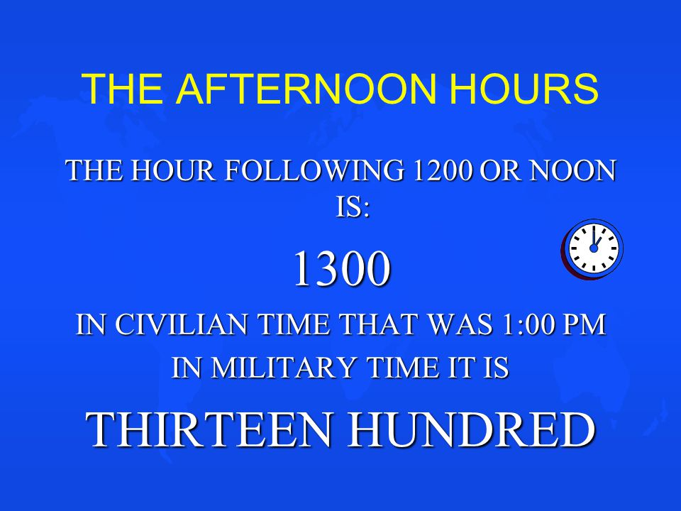 1300 THIRTEEN HUNDRED THE AFTERNOON HOURS