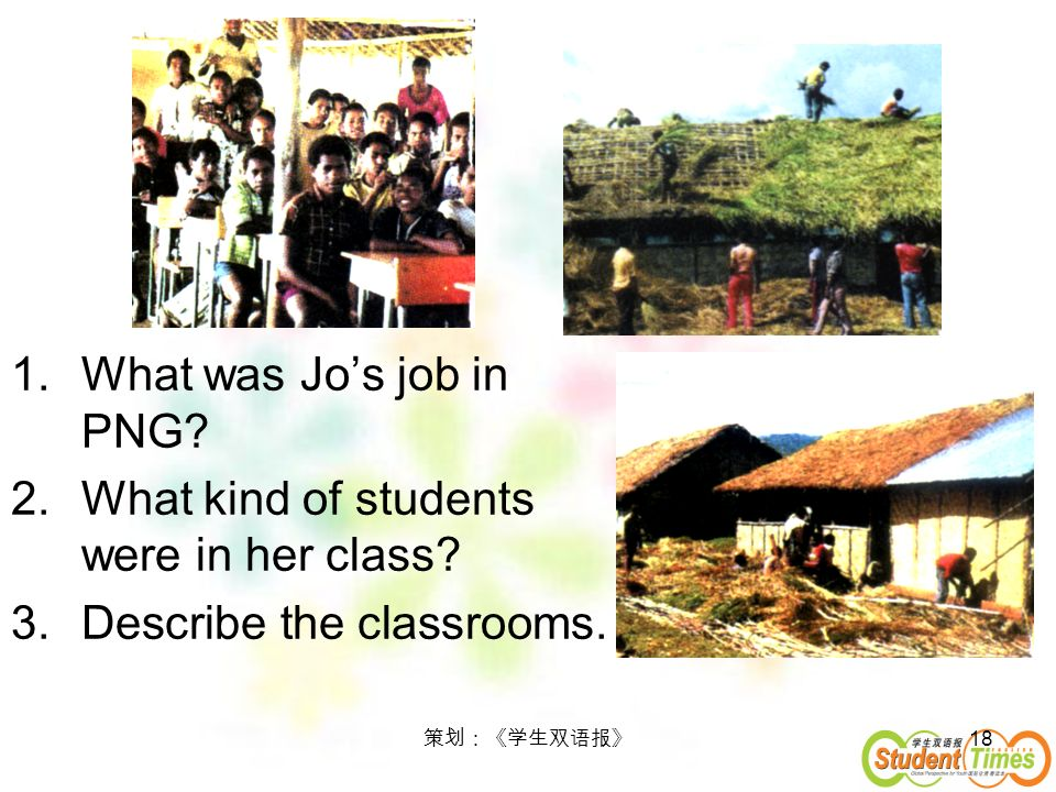 What kind of students were in her class Describe the classrooms.