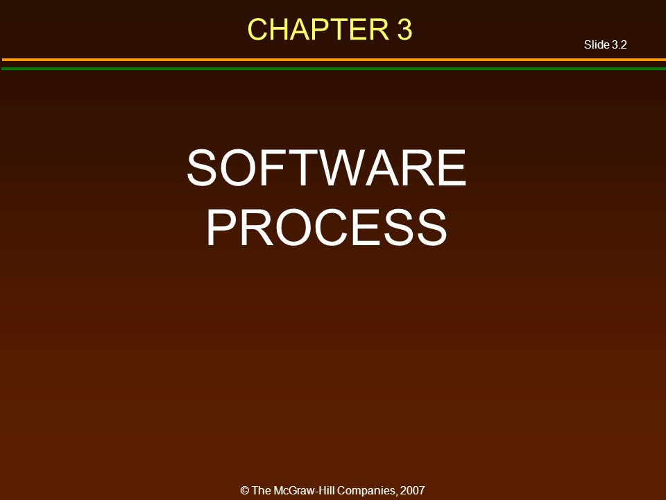 CHAPTER 3 SOFTWARE PROCESS
