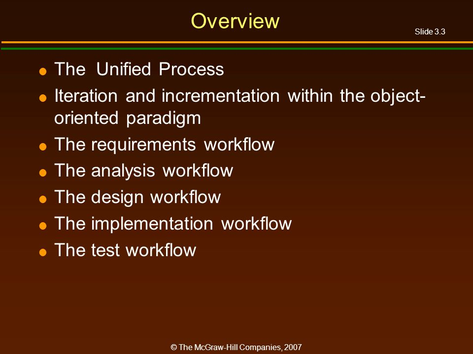 Overview The Unified Process