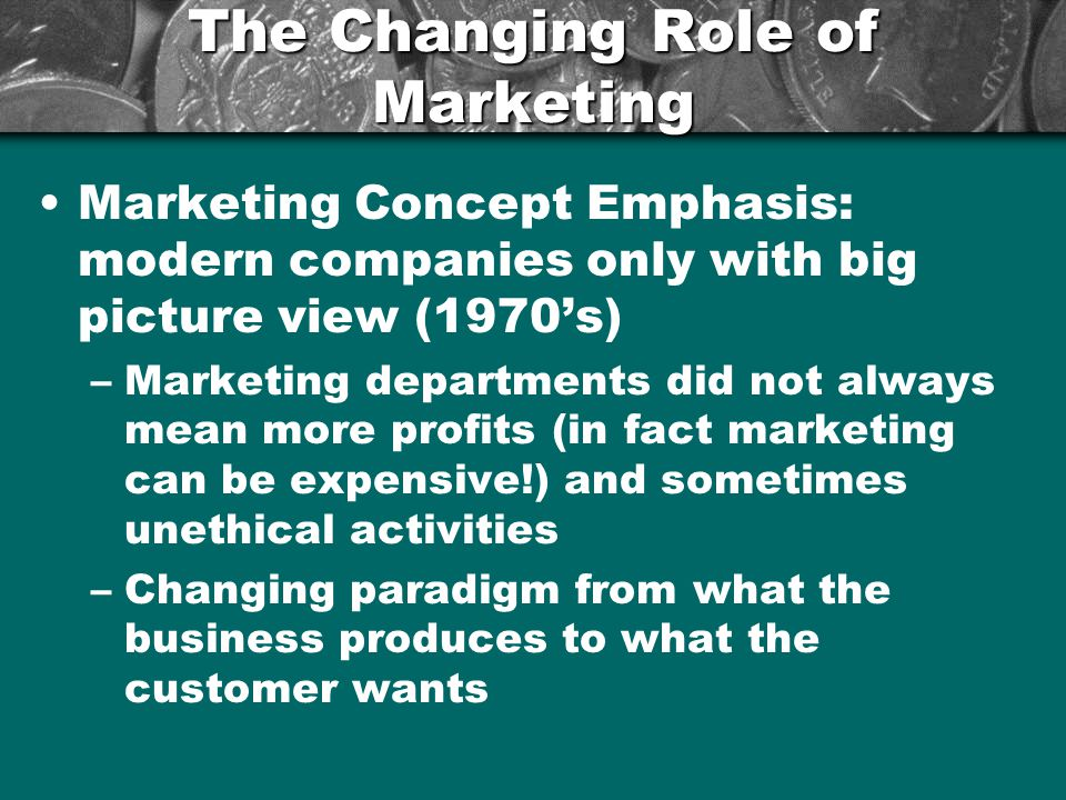 The Changing Role of Marketing