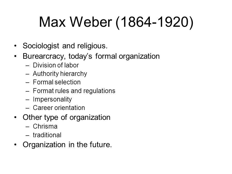 Max Weber (1864-1920) Sociologist and religious.